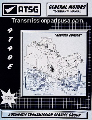 4T40E 4T45E transmission repair manual ATSG transmission repair manual