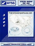 47TM00 TH350 ATSG transmission repair manual