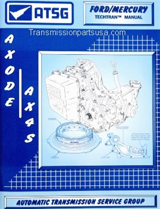 atsg transmission repair manuals axode ax4s rh transmissionpartsusa com Ford Automatic Transmission Identification Guide AXOD Transmission Servo