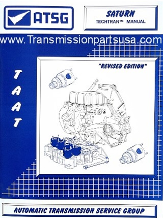 atsg transmission repair manuals saturn transmission rh transmissionpartsusa com Turbo 400 Transmission Service Manual USPS Postal Truck Transmission
